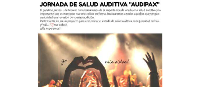 """I JORNADA DE SALUD AUDITIVA """"AUDIPAX"""""""