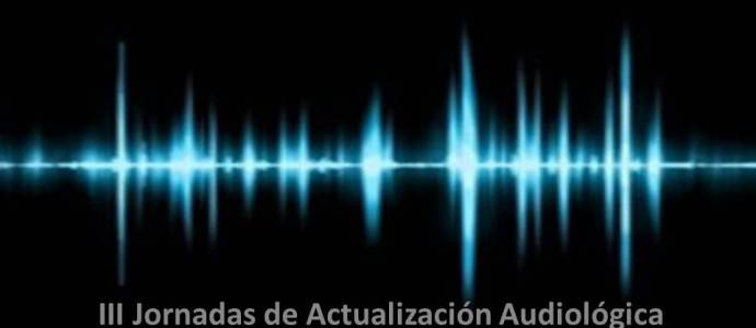 III Jornadas de Actualización Audiológica