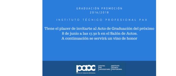 ACTO DE GRADUACIÓN DE LOS CICLOS DE FP DE GRADO SUPERIOR DE INSTITUTO PAX