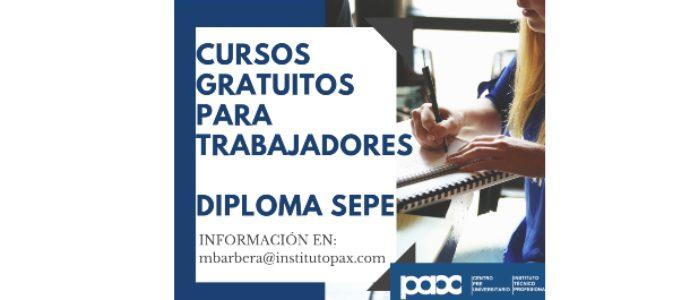 CURSOS GRATUITOS PARA TRABAJADORES -DIPLOMA OFICIAL SEPE-